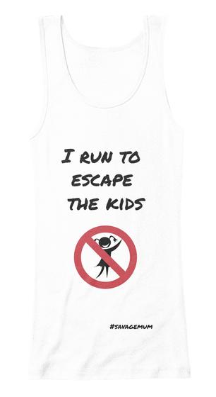 Escape the kids (white vest top)